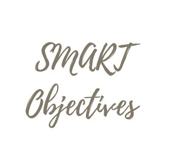 Setting SMART Goals and objectives