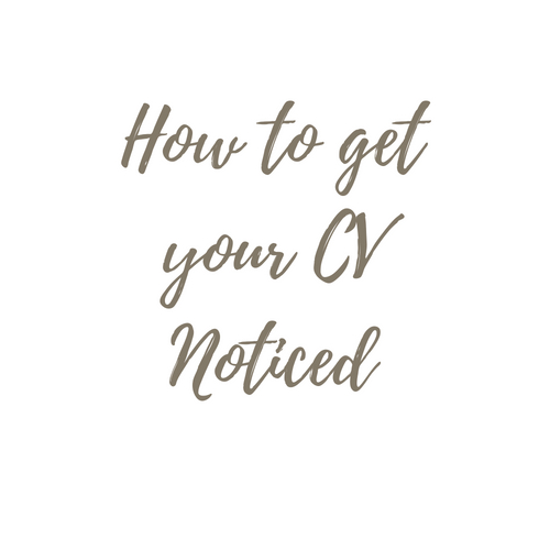 How to get your CV noticed